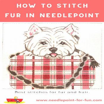 Fantastic Needlepoint Fur Techniques How do you realistically stitch fur and hair in needlepoint? R