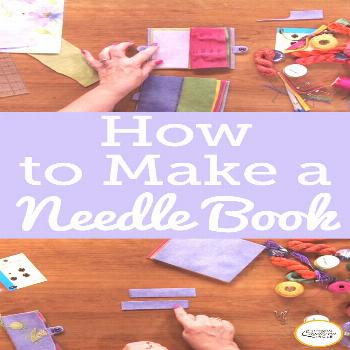 How to Make a Needle Book Laura Roberts shows you how to make a simple needle book out of wool. Lea